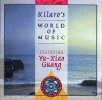 Kitaro's World Of Music (Yu-Xiao Guang)