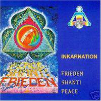 Incarnation - Frieden Shanti Peace
