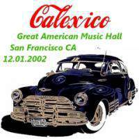 Great American Music Hall, San Francisco Ca 12.01.2002 - Cd 1