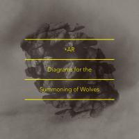 Diagrams for the Summoning of Wolves