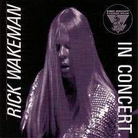 King Biscuit Flower Hour Presents Rick Wakeman In Conc