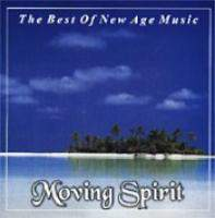 The Best Of New Age Music - Moving Spirit