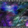 Pray For Mother Earth (Single)
