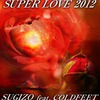 Super Love 2012 (Single)