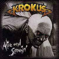 Alive and Screamin'