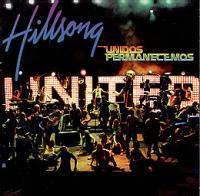 Hillsong United - Unidos Permaneceremos 2006