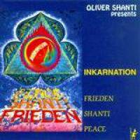 Inkarnation - Frieden, Shanti, Peace
