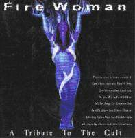 Fire Woman: a Tribute to the Cult
