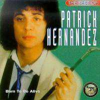 The Best Of Patrick Hernandez