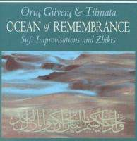 Ocean Of Remembrance - Sufi Improvisations and Zhikrs