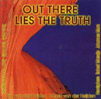 Out There Lies The Truth