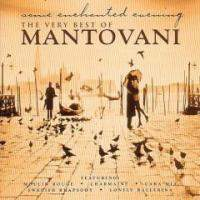 Mantovani Orchestra : The Very Best Of Mantovani Disc 1 Of 2