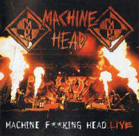 Machine Fucking Head Live Cd2