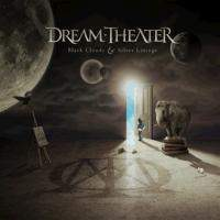 Dream Theater : Black Clouds and Silver Linings