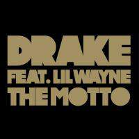 The Motto (Feat. Lil Wayne) - Single