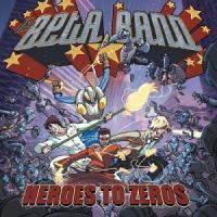 Zeros and Heroes (Digipak)