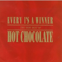 Every 1's a Winner: The Very Best of Hot Chocolate